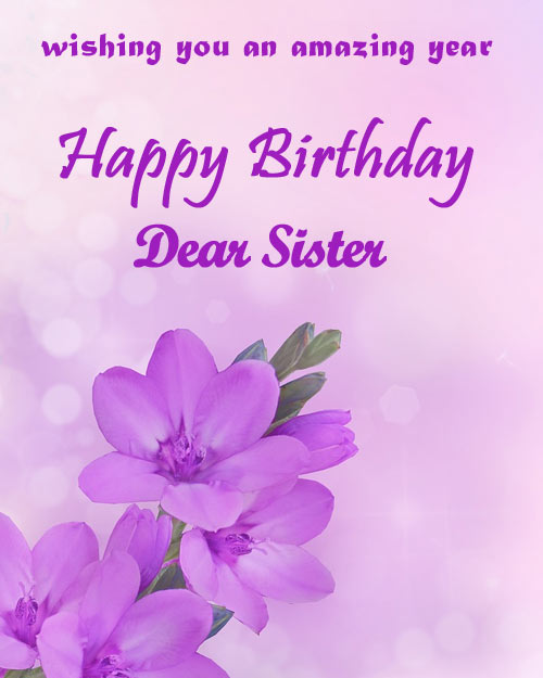 Best Happy Birthday Wishes Status Images For Sister 2019 To Wish