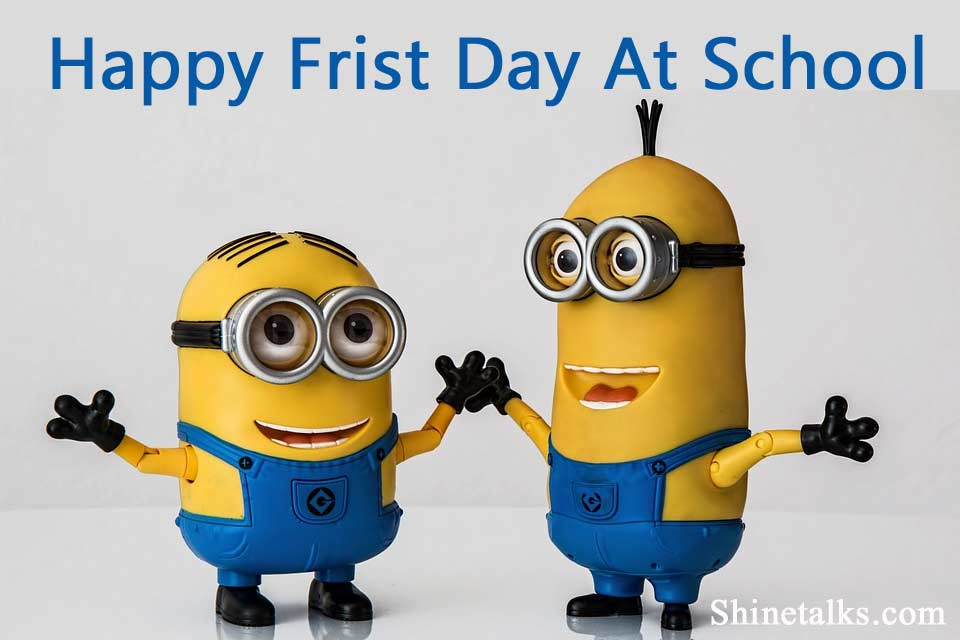 First Day of School Wishes Message