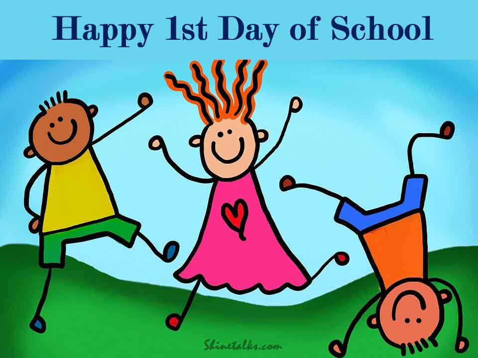 1st Day of School Wishes Messages and Quotes
