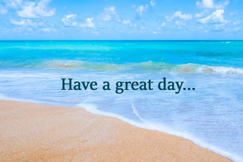 messages about have a nice day