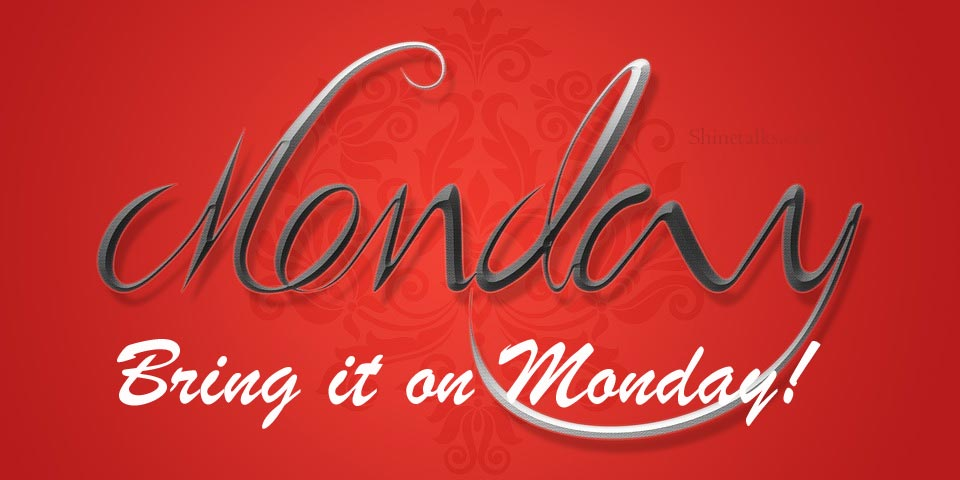 Bring it on Monday quotes