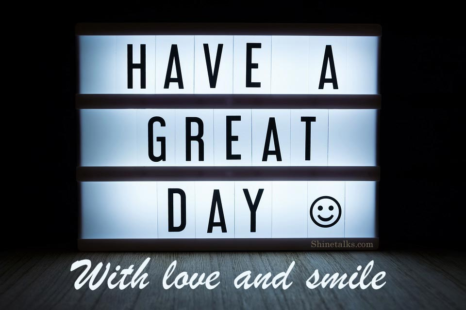 quotes about Have a great day