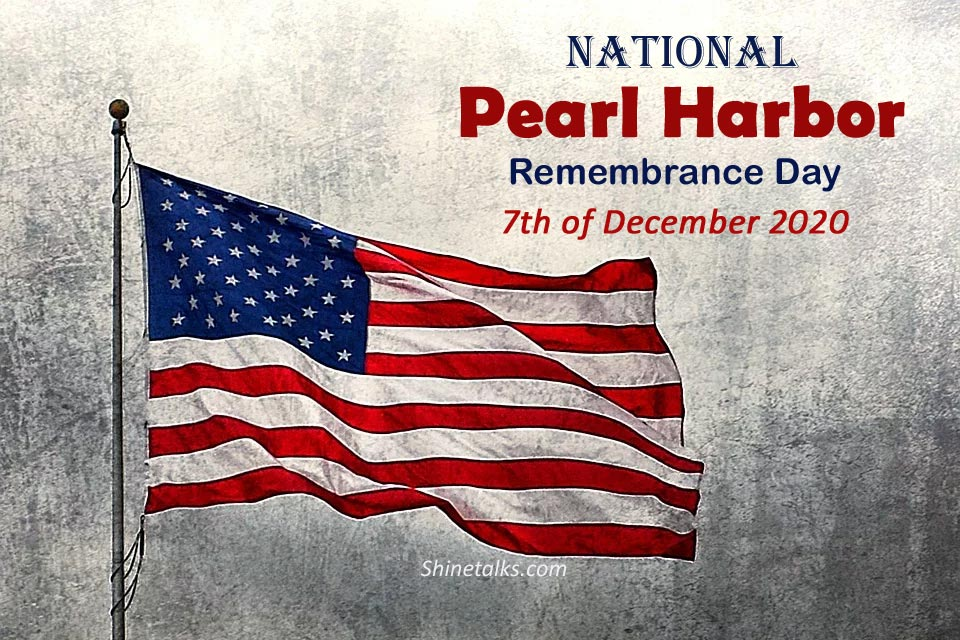 National Pearl Harbor Remembrance Day 7th of December 2020