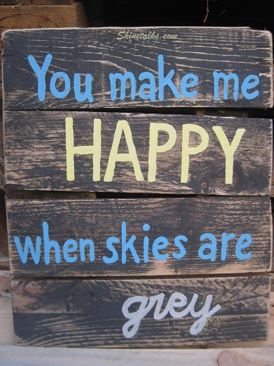 you make me happy quotes